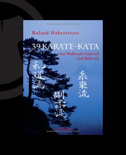 Buch, 39 Karate-Kata - Aus Goju Ryu, Wado Ryu und Shito Ryu, Habersetzer