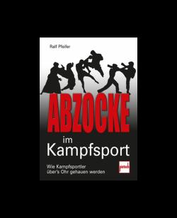 Buch, Abzocke im Kampfsport, Ralf Pfeifer