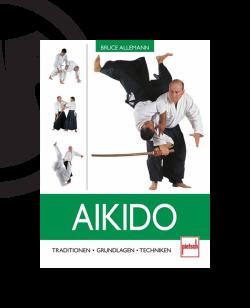 Buch, Aikido - Traditionen . Grundlagen . Techniken