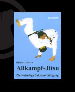 Buch, Allkampf Jitsu, Die vielseitige Selbstverteidigung, Helmut Eberle