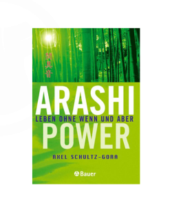 Buch, Arashi-Power, Leben ohne Wenn und Aber