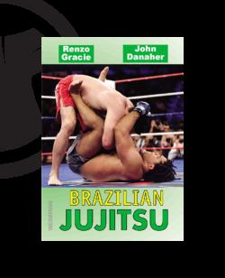 Buch, Brazilian Jujitsu, Renzo Gracie & John Danaher