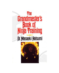 Buch, The Grandmaster`s Book of Ninja Training, Dr. Masaaki Hatsumi