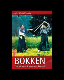 Buch, Bokken - Das hölzerne Schwert d.Samurai
