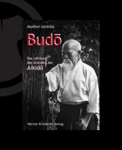 Buch, Budo, Lehrbuch des Gründers des Aikido