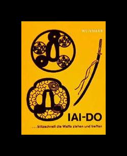 Buch, Iai-Do..blitzschnell die Waffe ziehen u.treffen