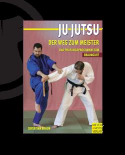 Buch, Ju-Jutsu Effektives Training, Der Weg zum Meister-Braungurt