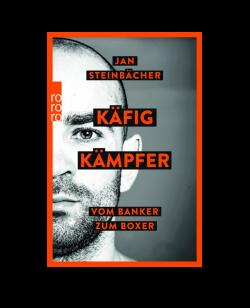 Buch Käfigkämpfer - Vom Banker zum Boxer