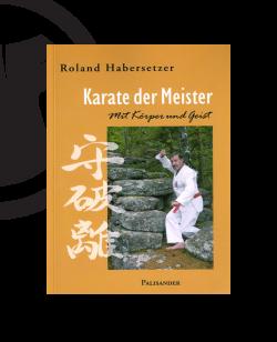 Buch, Karate der Meister - Mit Körper und Geist, Habersetzer