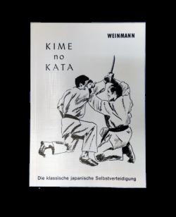Buch, Kime no Kata -klasische Jap.Selbstverteidigung