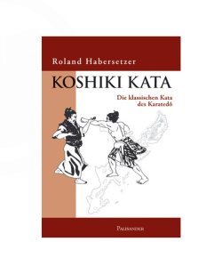 Buch, Koshiki Kata, R. Habersetzer, die klassische Kata des Karatedo