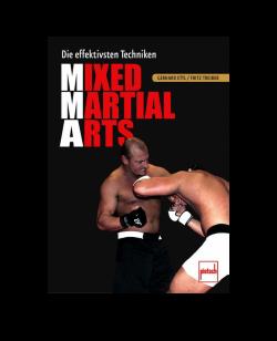 Buch Mixed Martial Arts - Die effektivsten Techniken