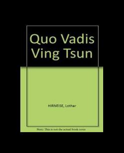 Buch, Quo Vadis Ving Tsun