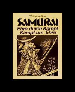 Buch, Samurai, Ehre durch Kampf Kampf um Ehre