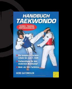 Buch, Handbuch Taekwondo, Technik - Training - Prüfungsordnung, Gerd Gatzweiler