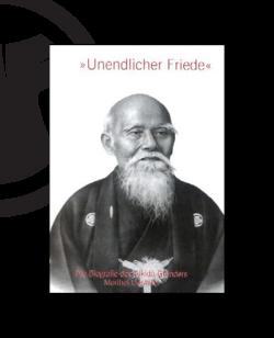 Buch, Unendlicher Friede, Morihei Ueshiba