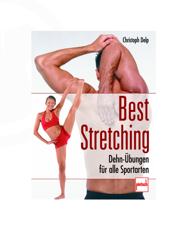 Buch, Best Stretching - Dehn-Übungen für alle Sportarten