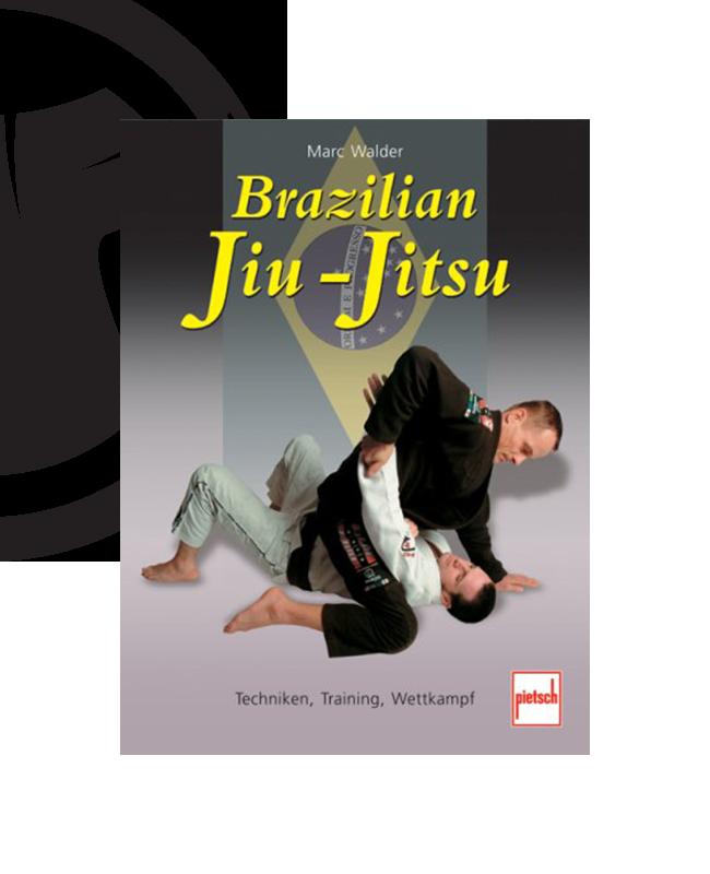 Buch, Brazilian Jiu-Jitsu, Marc Walder, Techniken, Training, Wettkampf