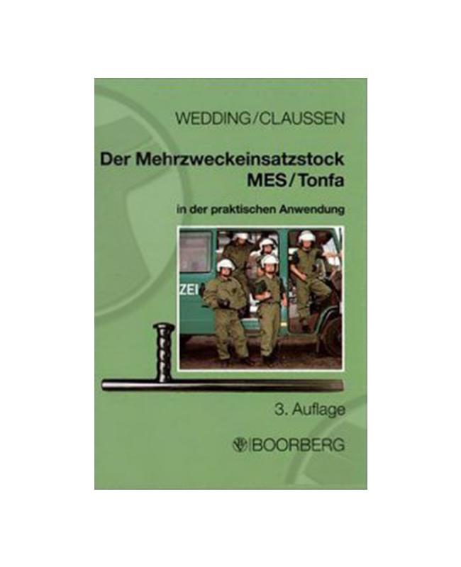 Buch, Der Merzweckeinsatzstock MES/Tonfa