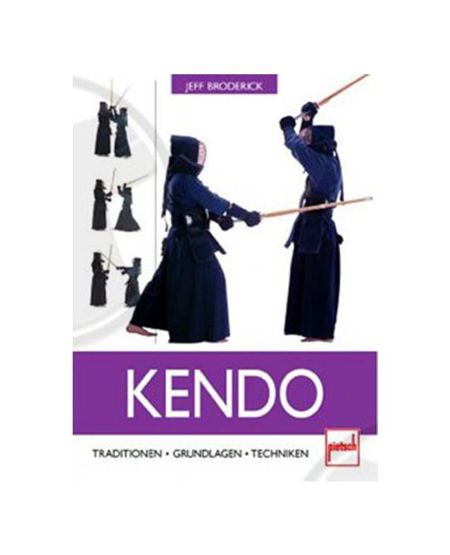 Buch, Kendo - Traditionen . Grundlagen . Techniken