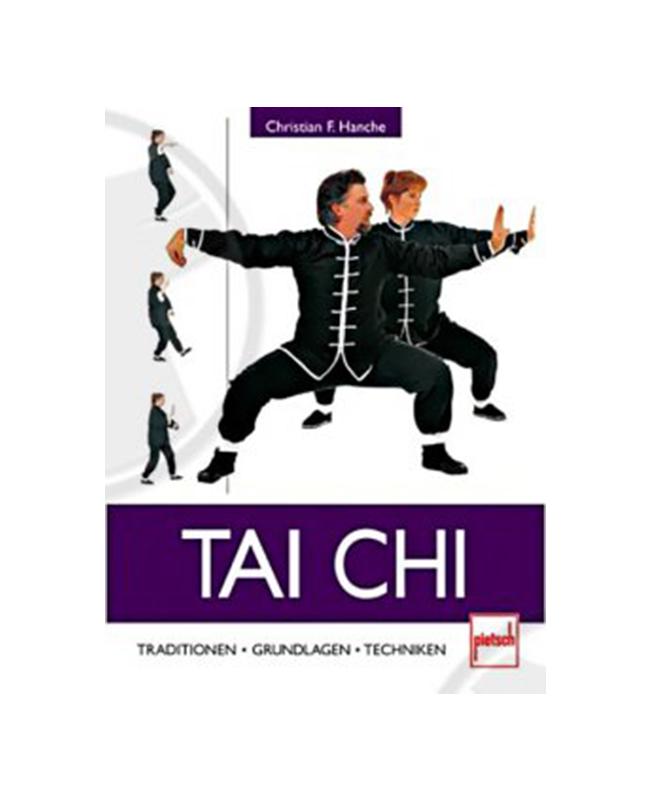 Buch, Tai Chi - Traditionen . Grundlagen . Techniken