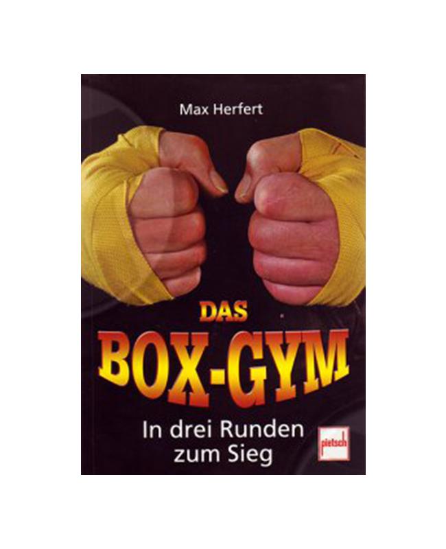 Buch, Das Box-Gym - In drei Runden zum Sieg, Herfert