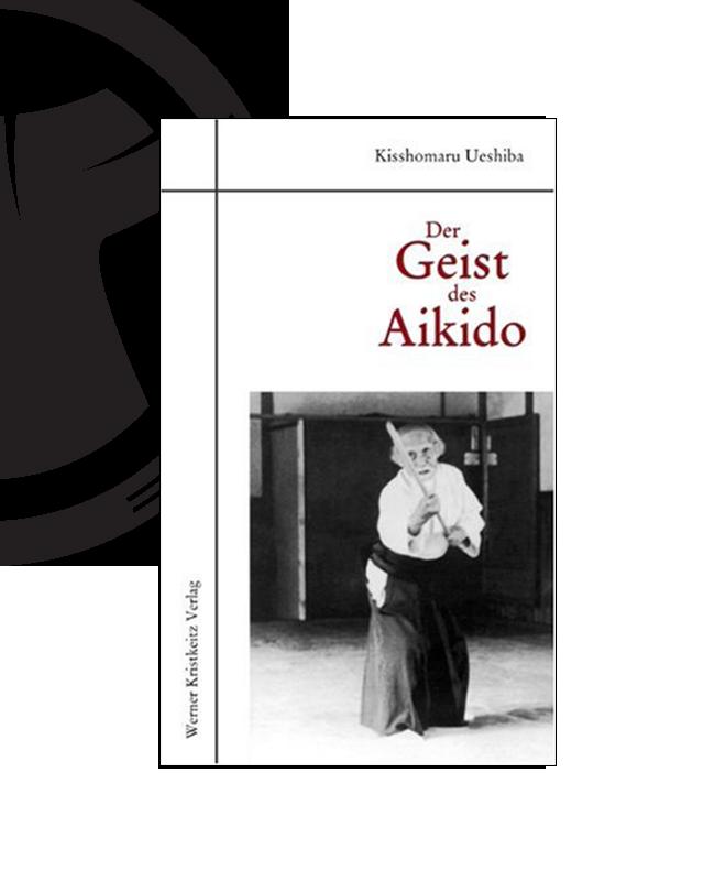 Buch, Der Geist des Aikido, Kisshomaru Ueshiba