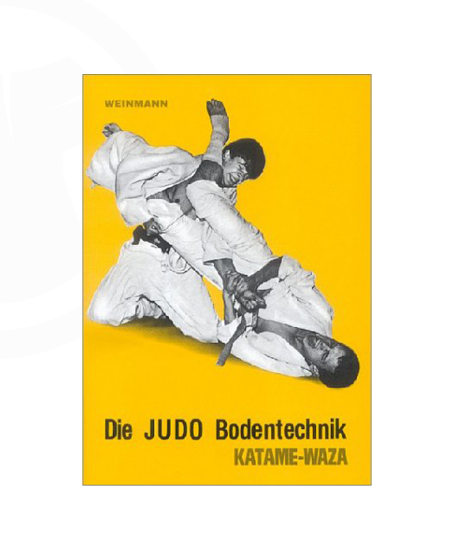 Buch, Die Judo Bodentechnik, Katame Waza