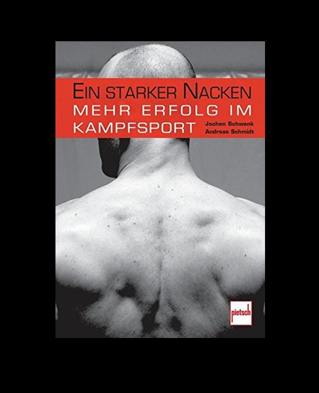 Buch, Ein Starker Nacken - Mehr Erfolg im Kampfsport