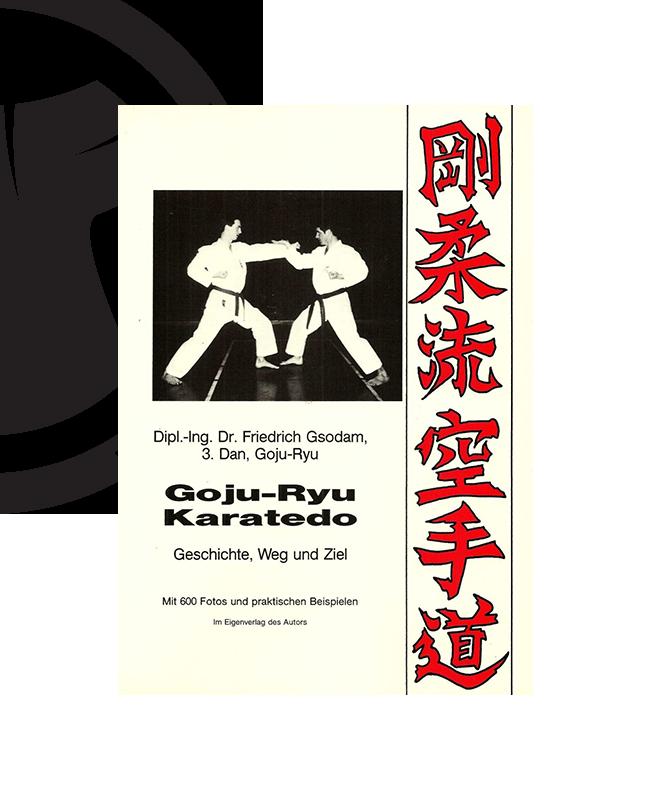 Buch, Goju Ryu Karatedo, Friedrich Gsodam