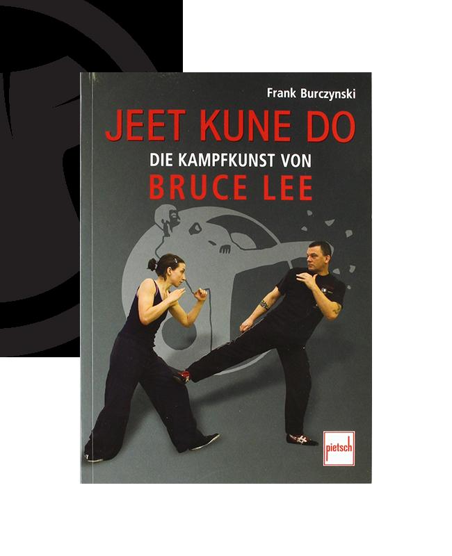 Buch, Jeet Kune Do die Kampfkunst von Bruce Lee, Frank Burczynski
