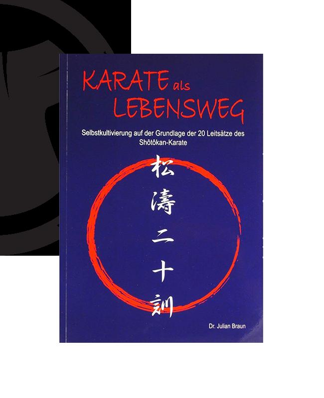 Buch, Karate als Lebensweg, Selbstkultivierung auf Grundlage der 20 Leitsätze de