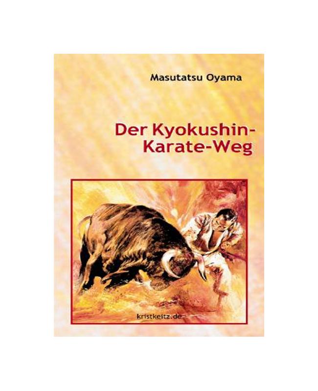 Buch, Der Kyokushin-Karate-Weg, M. Oyama