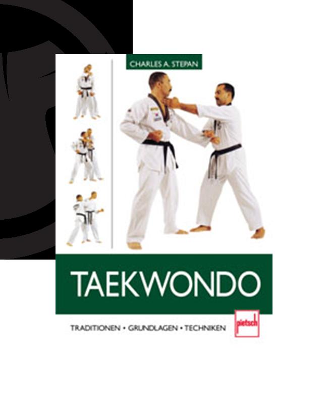Buch, Taekwondo -- Traditionen-Grundlagen-Techniken,  Charles A. Stepan