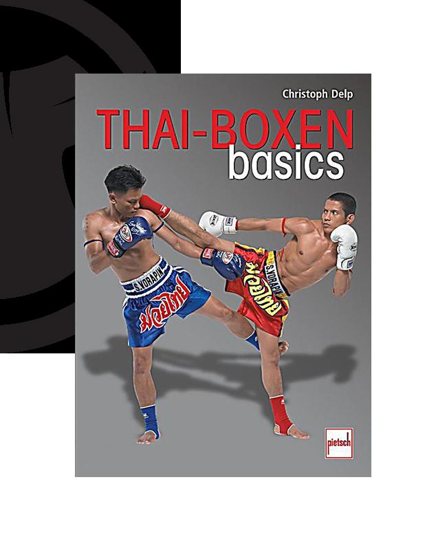 Buch, Thai Boxen Basics Christoph Delp